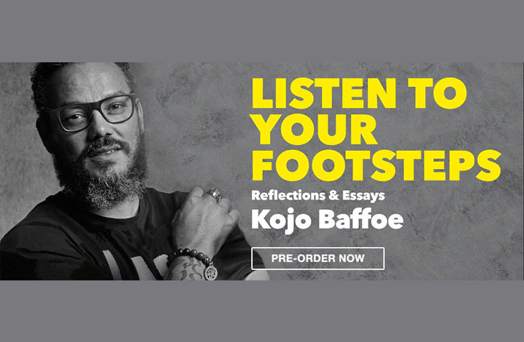 Writer Kojo Baffoe releases new book Listen to Your Footsteps