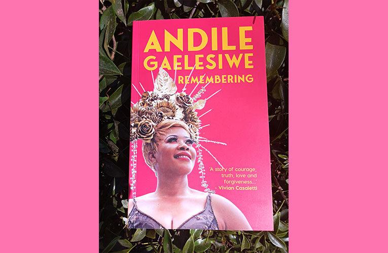 Andile Gaelesiwe's memoir is a gloomy yet delightful read as she reveals her childhood trauma and finally finding healing